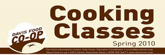 Want to learn how to dazzle guests at the next potluck?  Check out this interactive cooking class at the Davis Food Coop on Wednesday, May 19th @ 6pm. Nutrition student and amateur chef Rebecca Tryon will give you some fun, creative recipes that are easy to prepare, cost effective, and will wow your  guests.